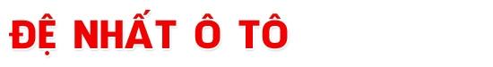 Salon Đệ Nhất Ô Tô - Mua bán, trao đổi, ký gửi, sửa chữa, bảo trì, đóng thùng các loại xe mới, cũ xe tải, xe du lịch...