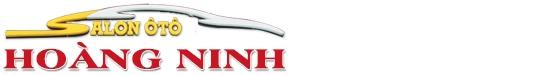 Salon Ô tô Hoàng Ninh - Chuyên mua bán ký gửi các dòng xe đã qua sử dụng