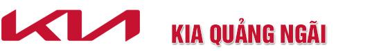 Kia Quảng Ngãi - Đại lý uỷ quyền Chính thức hàng đầu của Trường Hải