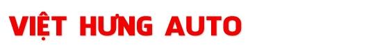 Salon Việt Hưng Auto - Chuyên mua bán, trao đổi, ký gởi các loại xe ô tô đã qua sử dụng