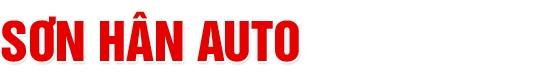 Salon Sơn Hân Auto - Mua bán, trao đổi các dòng xe đã qua sử dụng