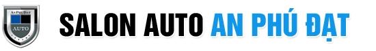 Salon Auto An Phú Đạt - Mua bán các dòng xe nhập khẩu cao cấp
