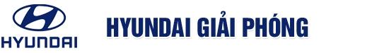 Hyundai Giải Phóng - Chuyên cung cấp các dòng Du lịch, xe tải và xe khách của ...