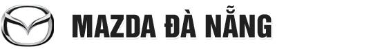 Mazda Đà Nẵng - Đại lý ủy quyền của Vina Mazda cung cấp các dòng xe Mazda