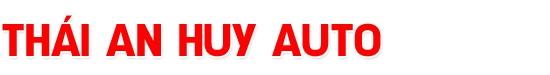 Salon Thái An Huy Auto - Mua bán, trao đổi các dòng xe đã qua sử dụng