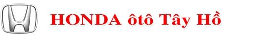 Honda Ô tô Tây Hồ - Đại lý ủy quyền chính thức phân phối xe Ô tô Honda Việt Nam