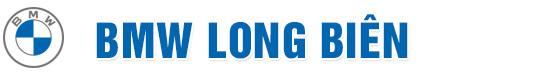 BMW Long Biên - Đại lý BMW chính hãng lớn nhất Việt Nam