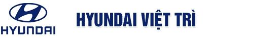 Hyundai  Việt Trì - Đại lý chuyên cung cấp các loại xe chính hãng của Hyundai