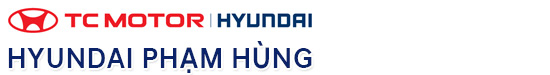 Hyundai Phạm Hùng - Cung cấp dòng xe Hyundai mới chính hãng